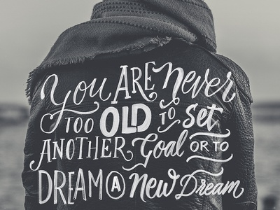 Never Too Old quote brush script calligraphy typography branding hand lettering