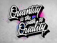 Quantity » Quality