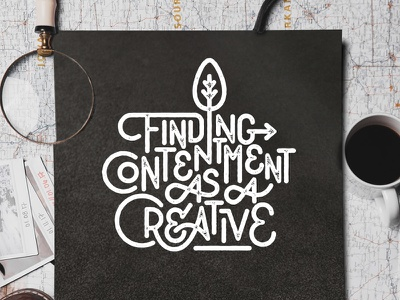Contentment illustration photoshop texture illustrator vector brush type calligraphy hand lettering lettering typography