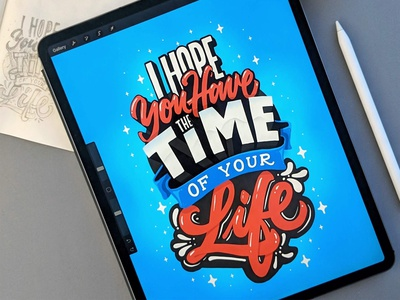 Time of your Life ipad procreate calligraphy hand lettering lettering typography