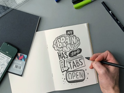 My Brain has too many tabs open texture illustrator type calligraphy hand lettering lettering typography