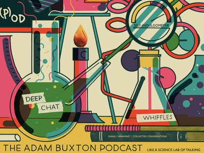 Adam Buxton Podcast - Science Lab of Talking Poster screenprint design adam  joe buckles print poster talking science lab podcats podcast adam buxton