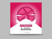 Namaskaram Dribbble !