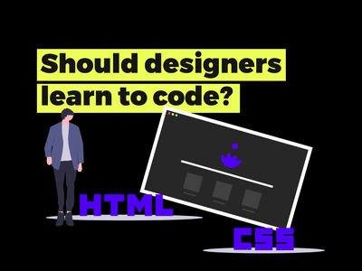 Should Designers Learn to Code? - Answered by a designer who can code web design inspiration inspiration uidesign ux design ux design ui adobe xd web design