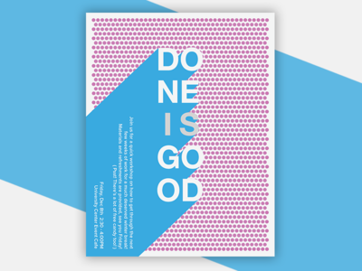 Done Is Good Poster Design benday dots minimal graphic design color pop shadow designer design poster good is done