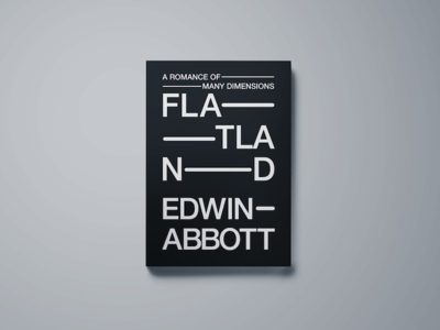 Flatland Book Cover Redesign abstract minimal editorial publishing graphic design edwin abbott redesign design cover book