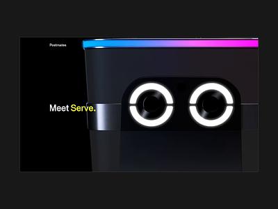 Meet Serve 👋 3d postmates jam3 web ux ui design black animation webdesign uiux