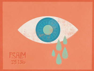 Tears.  illustration cry eye obey bible psalm