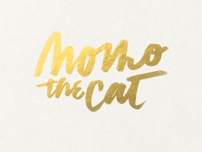 Momo the Kitten  type lettering tombow pen gold foil kitty cat momothecat