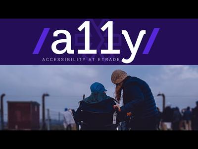 Accessibility Initiative at ETRADE design wcag a11y accessibility accessible ux boardroom keynote presentation