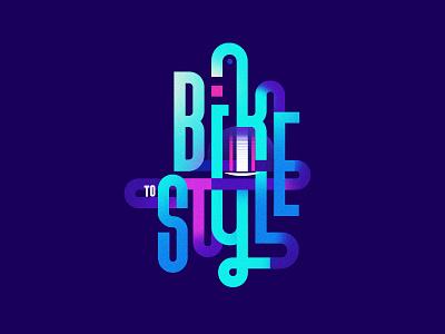 Bike To Style lockup neon light 80s style art direction graphic design