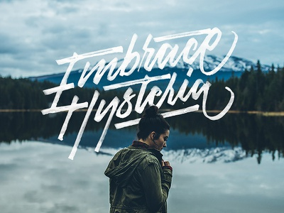 Embrace Hysteria photography colapen type lettering