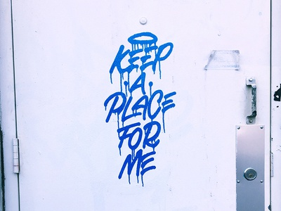 Keep A Place For Me
