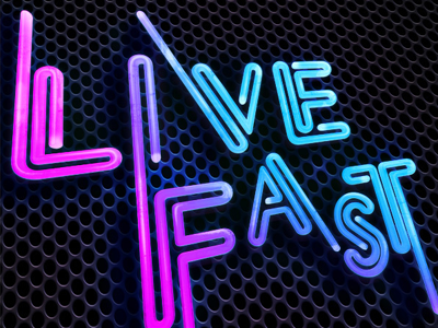 Live Fast typography neon design