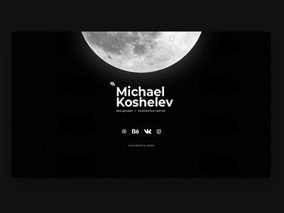 Michael Koshelev site design ux clean ui desktop vector logo branding card dark personal site designer minimalism illustration moon webdesign clean