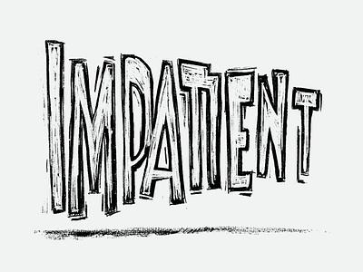 Impatient Lettering vector comic coronavirus emotion mood lettering handlettering typography