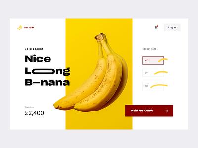 Looooong banana Store - Ecommerce erotic ui option ui product page ecommerce home price ui size selector minimal ui cart ui food ecommerce buy banana ecommerce banana store