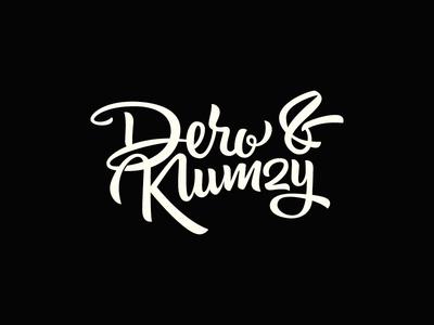 Dero & Klumzy custom script hip hop lettering