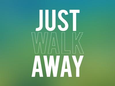 Ignitionlabs justwalkaway
