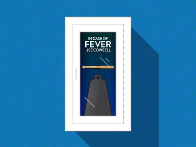 Fever? No problem. cowbell fever flat drumstick fire extinguisher fun snl