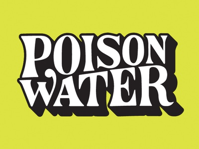 Poison Water  typography lettering vector shadow funky poison display