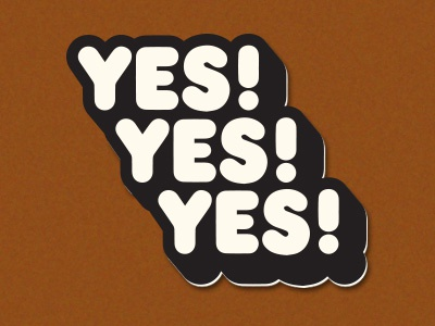 Yes Yes Yes!  stickers 1970s lettering type yes