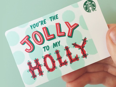 Jolly to my holly typogaphy jolly holiday giftcard starbucks