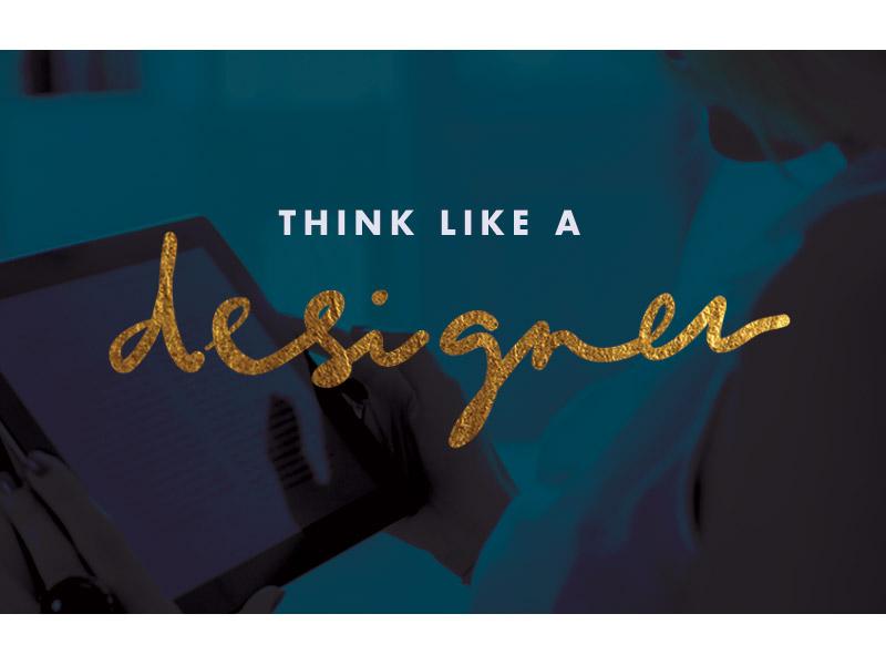 Think like a designer graphic graphic lettering ui gold image teal designer