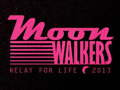 Moonwalkers-  Relay for Life t-shirt tshirt typography screenprint