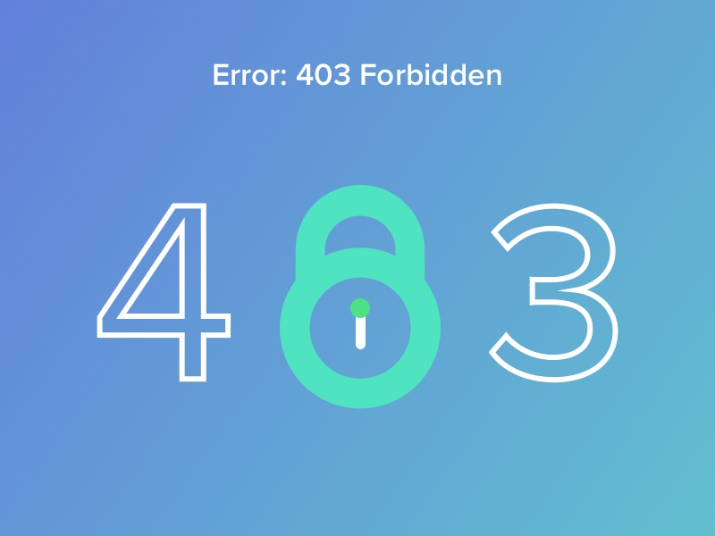 Error 403 Forbidden by Valerio Foddai | Dribbble | Dribbble