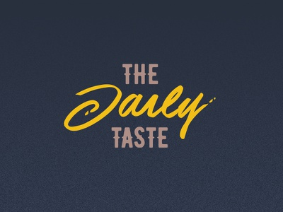 The Daily Taste logo type yellow blue food chef restaurant taste daily