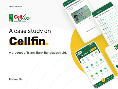 A case Study On Cellfin App - A product of IBBL digital wallet bank app android app business finance app wallet app wallet ui case study