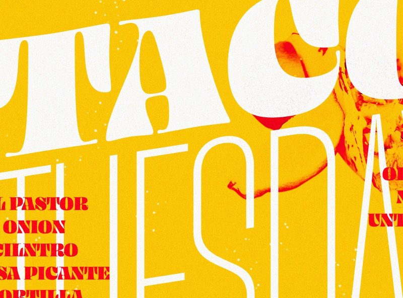 Taco Tuesday typography typeface taco tuesday taco