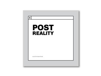 Post Reality - Unused