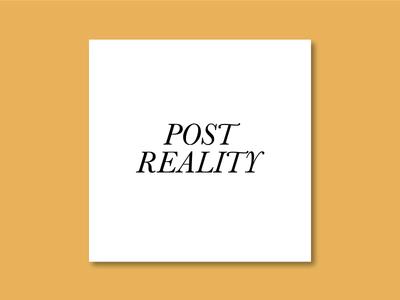 Post Reality - Teaser