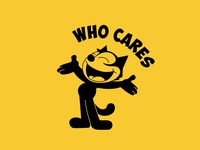 Felix The Cat Ft. Who Cares