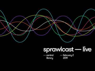 Sprawlcast Live sound waves live event podcast news journalism the sprawl calgary