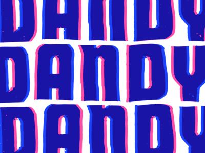 5 Years of Dandy canada calgary screenprinting typography overprint poster craft beer