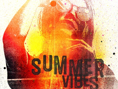 Summer Vibes summer poster graphicdesign grunge texture grunge paint textures photoshop typography design