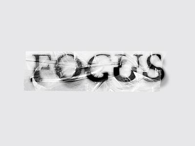 Focus: Text Exploration web logo branding typography font texture design photoshop