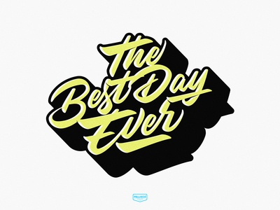The Best Day Ever color calligraphy logotype vector brands branding brand logo design typography lettering