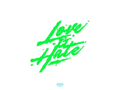 Love & Hate calligraphy color branding logo brand lettering typography design