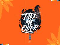 Take Me Over - Flume