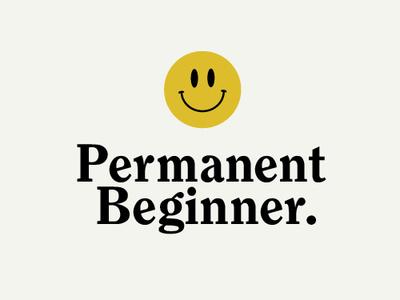 Permanent Beginner™ tim mac permanent beginner