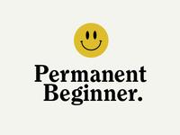 Permanent Beginner™