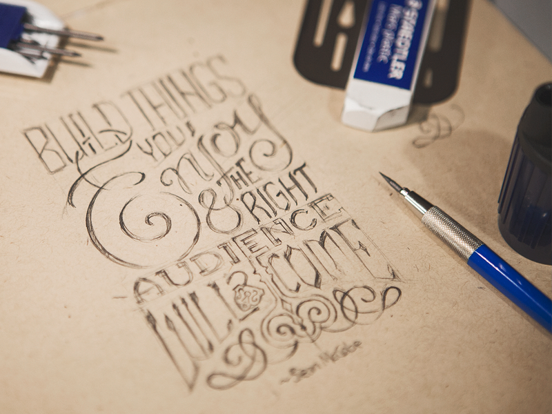 Build things you Enjoy lettering font key quote build sketch drawing