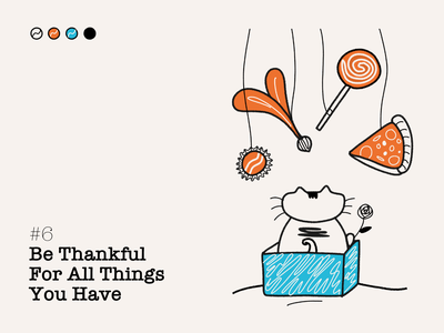 #6 - Be Thankful For All Things You Have line art affinity designer ngnvuan ojas oneness yoga meditation things thankful thank you illustration box cat bottle cap candy pizza