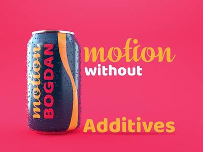 Motion Bogdan 3d 3d animation cinema4d can shot without additives additives pack shot can motion motion bogdan