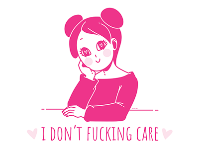 I don't fucking care t-shirt design