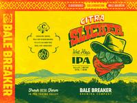 Citra Slicker - Bale Breaker + Cloudburst Brewing